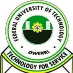 FUTO Post UTME Admission Form/DE Screening Exercise 2019/2020 | Apply Here Online