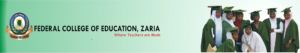 FCE ZARIA Post UTME Admission Form